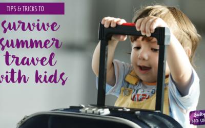 Survive Summer Travel with Kids
